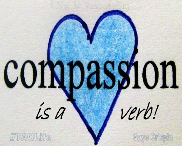 TAOLife-Gaye-Crispin-Compassion-is-a-verb-1024x822